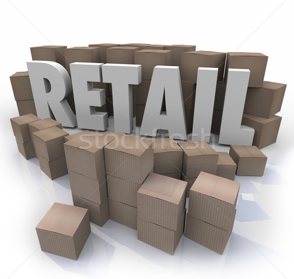 Stock photo: Retail Word Cardboard Boxes Store Products Inventory Stock