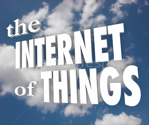 The Internet of Things Clouds 3d Words Connected Network Devices Stock photo © iqoncept