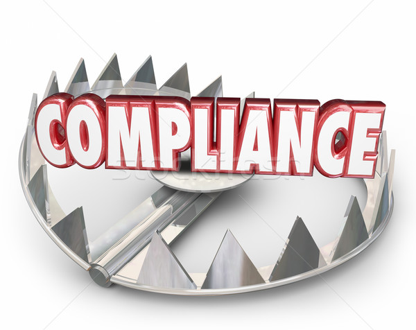 Compliance 3d Word Bear Trap Danger Risk Following Rules Laws Stock photo © iqoncept