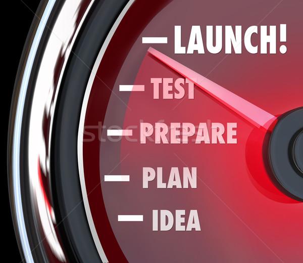 Launch Test Prepare Plan Idea Speedometer Start New Business Stock photo © iqoncept