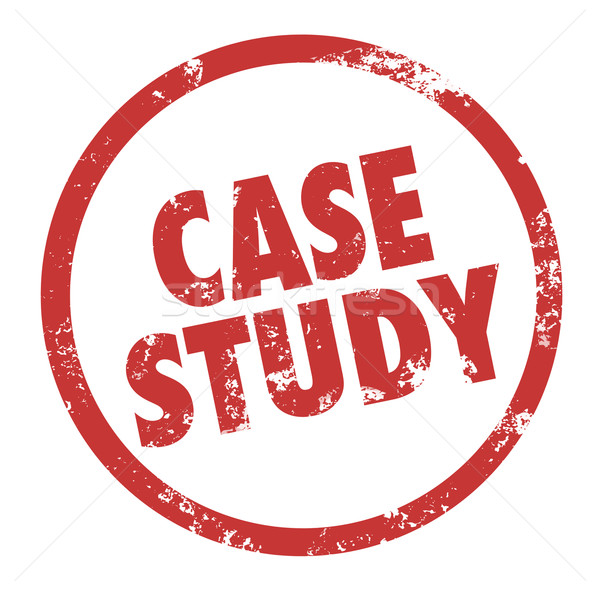 Case Study Words Red Ink Stamp Example Best Practice Stock photo © iqoncept