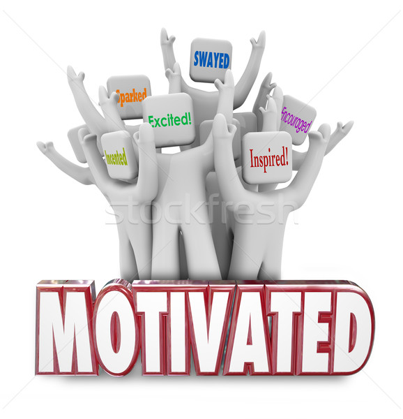 Motivated Word People Workers Cheering Excited Inspired Stock photo © iqoncept