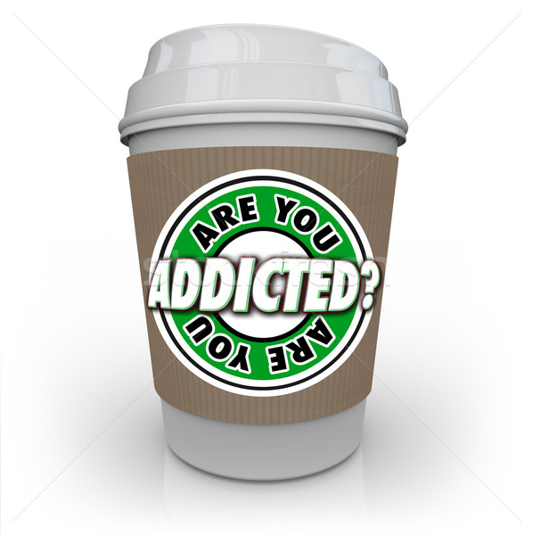 Are You Addicted to Coffee or Caffeine Cup Addiction Treatment Stock photo © iqoncept