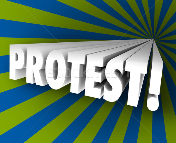 Protest Speak Out Against Injustice 3d Word Object Demonstrate Stock photo © iqoncept