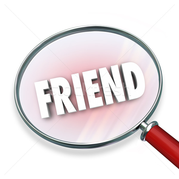 Friend Word Friendship Magnifying Glass Searching Looking Compan Stock photo © iqoncept