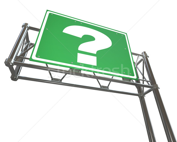 Question Mark on Freeway Sign - Isolated Stock photo © iqoncept