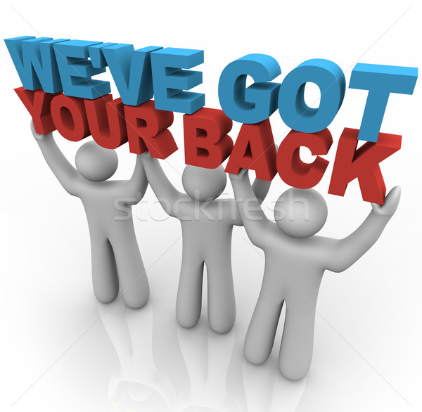 We've Got Your Back - People Lifting Words Stock photo © iqoncept