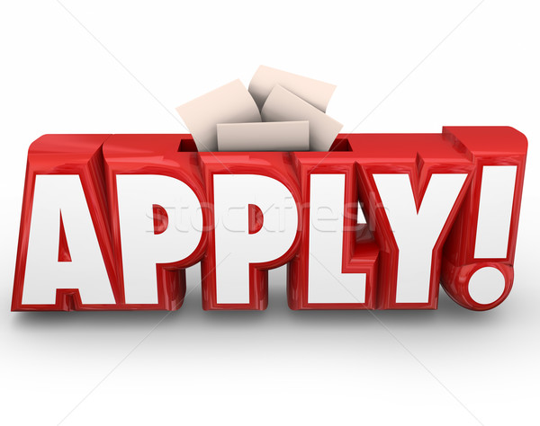 Apply 3d Word Submit Application Send in Your Documents Stock photo © iqoncept