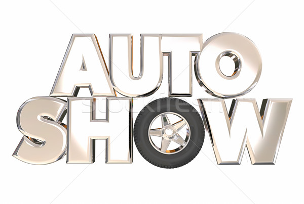 Auto Show New Model Vehicles Cars Display Exhibition 3d Words Stock photo © iqoncept