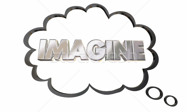 Imagine Create Innovate Imagination Thought Cloud Bubble 3d Illu Stock photo © iqoncept