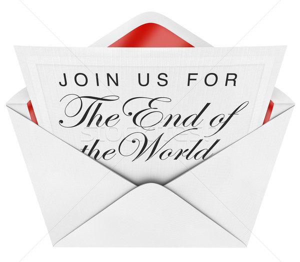 You're Invited to the End of the World - Apocalypse Coming Stock photo © iqoncept