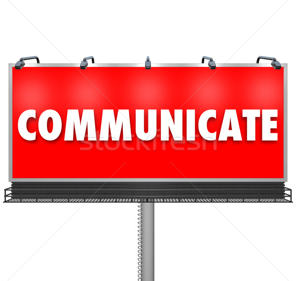 Communicate Word Large Billboard Share Information Stock photo © iqoncept