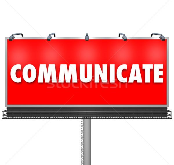 Kommunizieren Wort groß Billboard Informationen riesige Stock foto © iqoncept