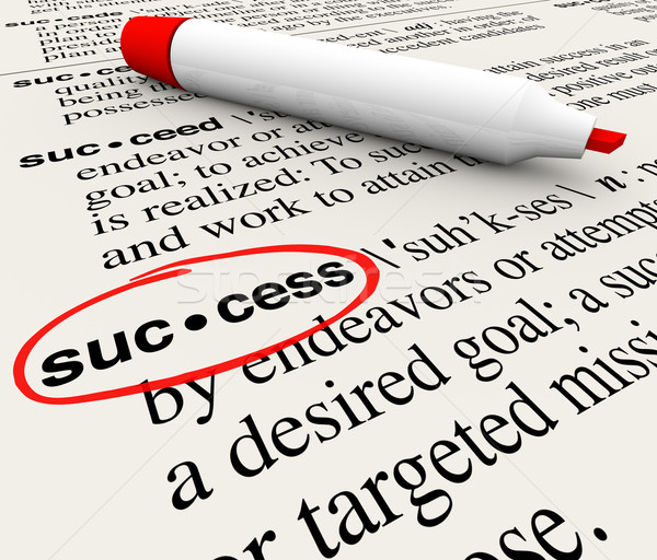 Success Word Definition Meaning Circled in Dictionary  Stock photo © iqoncept