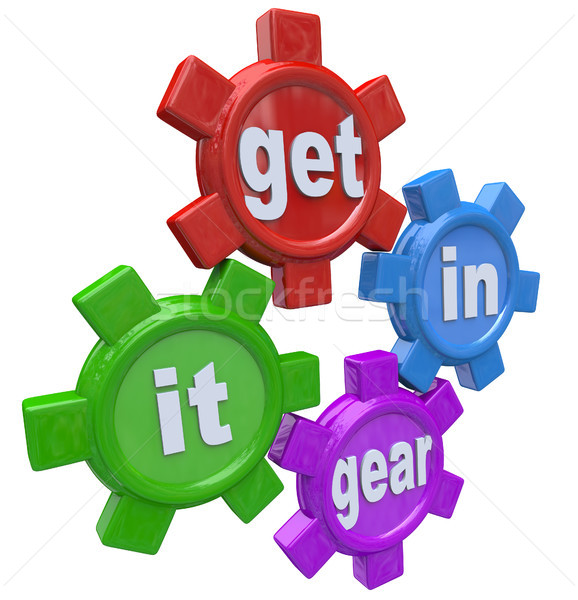 Get It In Gear Four Gears Turning to Start Process Stock photo © iqoncept