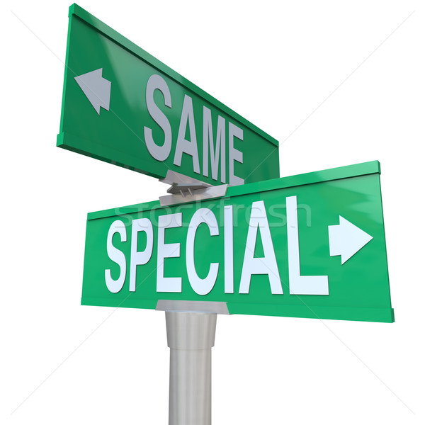 Special Vs Same Two Way Road Street Signs Choose Be Unique Stock photo © iqoncept