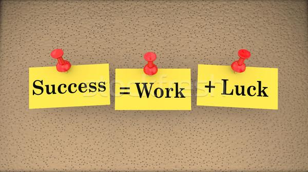 Success Equals Work Plus Luck Bulletin Board Saying 3d Illustrat Stock photo © iqoncept