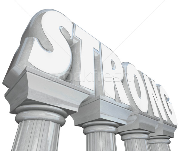 Strong Word on Marble Stone Columns Legendary Strength Stock photo © iqoncept
