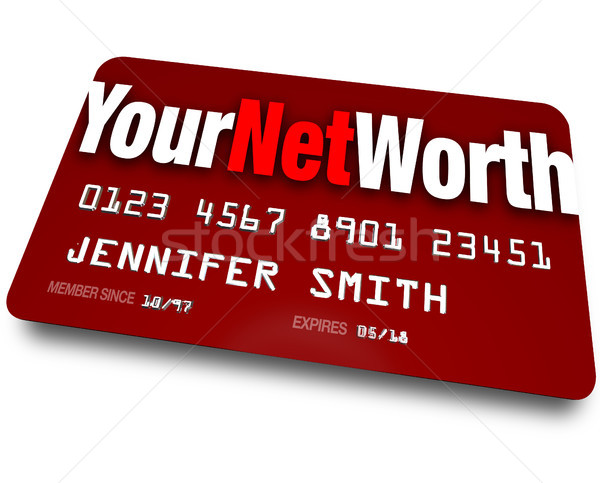 Your Net Worth Credit Card Debt Rating Value  Stock photo © iqoncept