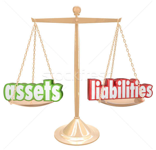 Assets Vs Liabilities Words Scale Comparing Value Wealth Account Stock photo © iqoncept