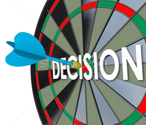 Decision Choice Final Judgment Determination Dart Board Bull's E Stock photo © iqoncept