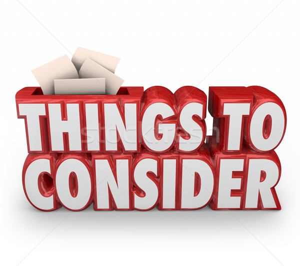 Things to Consider 3d Red Words Remember Important Advice Before Stock photo © iqoncept
