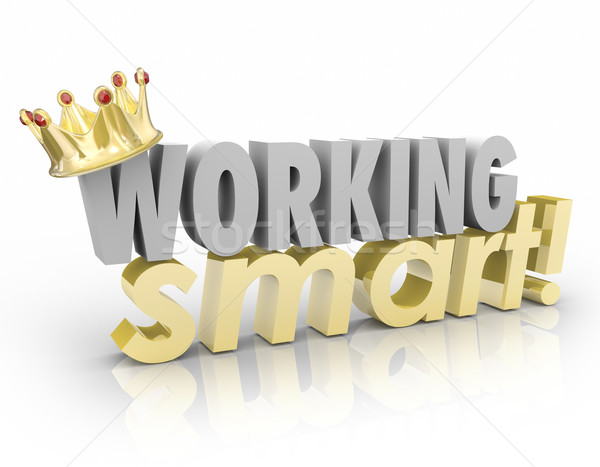 Working Smart Crown Words Best Top Worker Productive Efficient E Stock photo © iqoncept
