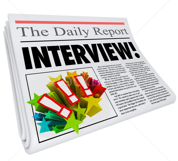 Interview Headline Newspaper Article Questions Answers Celebrity Stock photo © iqoncept