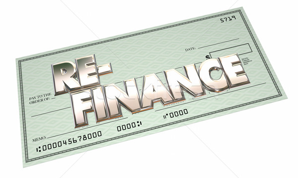 Stock photo: Re-Finance Borrow Loan Mortgage Banking Application Check 3d Wor