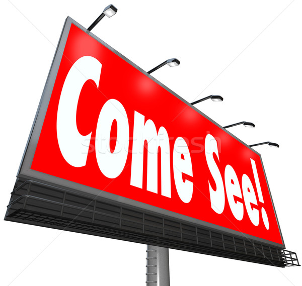 Come See Words Billboard Attention Advertisement Attraction Stock photo © iqoncept