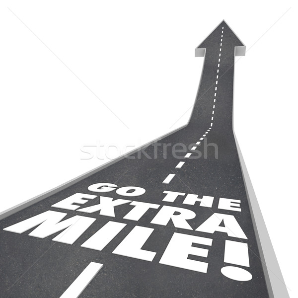 Go the Extra Mile Words Road Saying Stock photo © iqoncept
