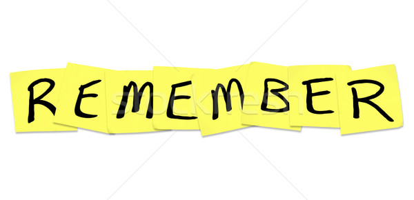 Remember - Word on Yellow Sticky Notes Stock photo © iqoncept