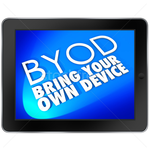 BYOD Tablet Computer Blue Screen Bring Your Own Device Acronym Stock photo © iqoncept