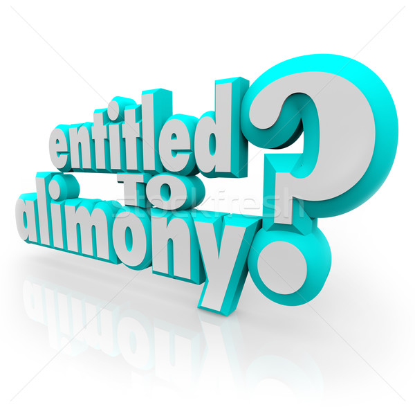 Entitled to Alimony 3d Words Legal Question Divorce Attorney Law Stock photo © iqoncept