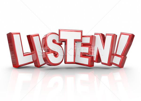 Listen Word 3d Red Letters Pay Attention Important Information Stock photo © iqoncept