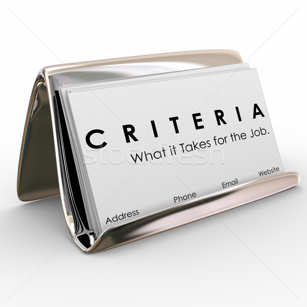 Criteria Business Card What it Takes for Job Skills Worker Exper Stock photo © iqoncept
