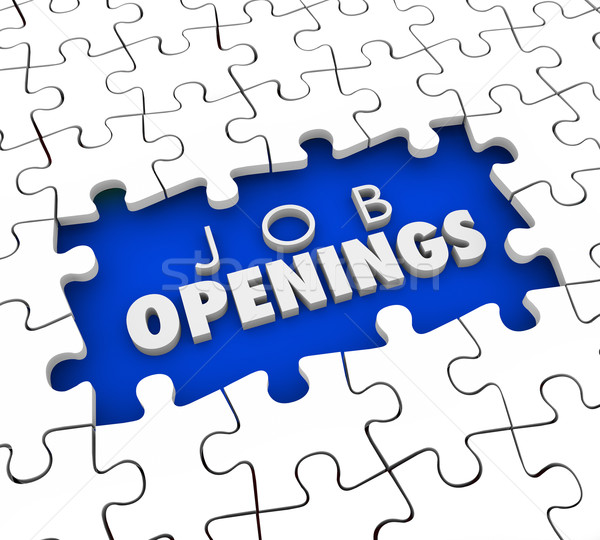 Open Positions Need to Fill Vacant Job Postings Find Good Applic Stock photo © iqoncept