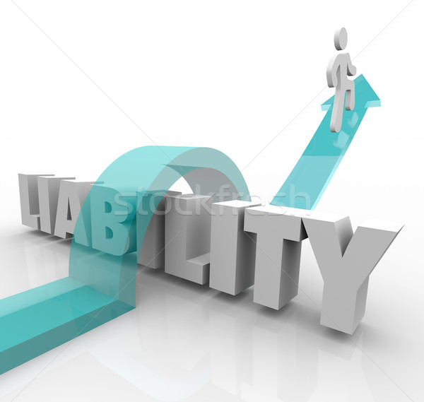 Liability 3d Word Arrow Jumping Over Trouble Legal Responsibilit Stock photo © iqoncept