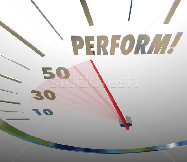 Perform Word Speedometer Take Action Achieve Speedy Success Stock photo © iqoncept