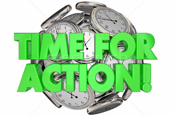 Time for Action Ticking Clocks Urgent Message Words 3d Illustrat Stock photo © iqoncept