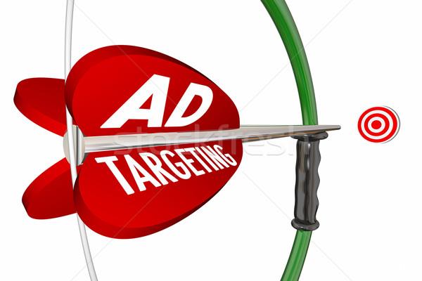 Hirdetés célzás hirdetés kampány íj nyíl Stock fotó © iqoncept