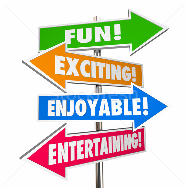 Fun Exciting Entertaining Enjoyable Signs Words 3d Illustration Stock photo © iqoncept