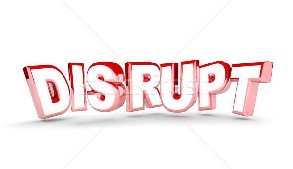 Disrupt Change New Evolve Alter Adapt Word 3d Illustration Stock photo © iqoncept