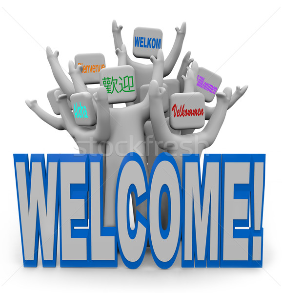 Welcome - International Languages People Welcoming Guests Stock photo © iqoncept
