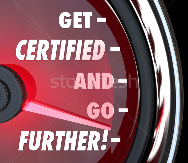 Stock photo: Get Certified and Go Further Speedometer Certification License Q