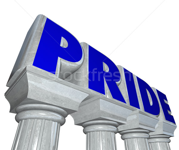 Pride Word Stone Columns Proud Confident Feeling Emotion Stock photo © iqoncept