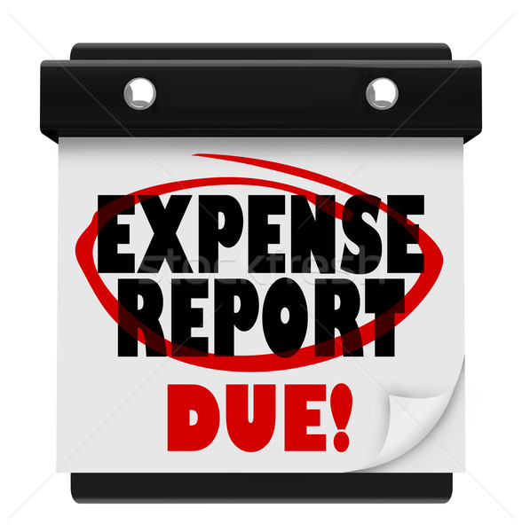 Expense Report Due Date Calendar Deadline Submit Stock photo © iqoncept