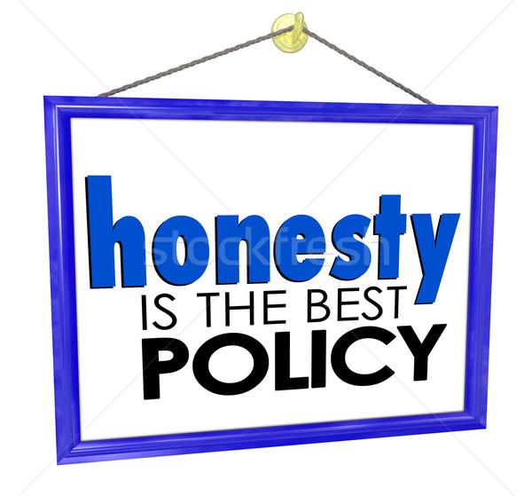 Honesty is the Best Policy Store Business Company Sign Stock photo © iqoncept