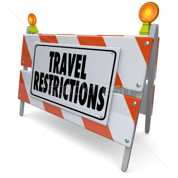 Travel Restrictions Road Construction Barrier Warning Danger Sig Stock photo © iqoncept
