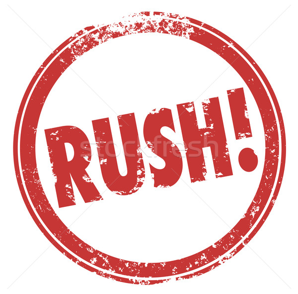 Rush Word Red Round Stamp Hurry Expedite Emergency Need Stock photo © iqoncept
